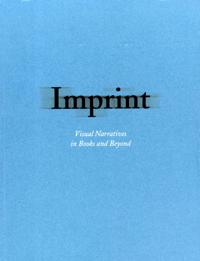 Imprint : visual narratives in books and beyond