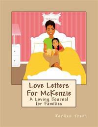 Love Letters for McKenzie
