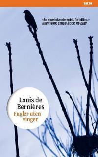 Fugler uten vinger - Louis De Bernières | Inprintwriters.org