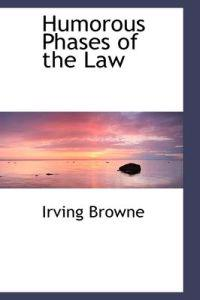 Humorous Phases of the Law