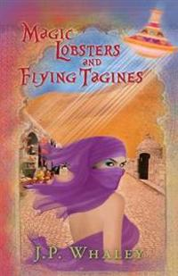 Magic Lobsters and Flying Tagines