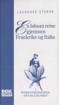 En følsom reise gjennom Frankrike og Italia