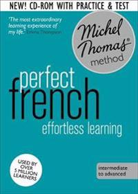 Perfect French: Revised (Learn French with the Michel Thomas Method)