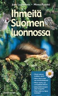 Ihmeitä Suomen luonnossa