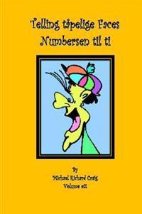 Telling tåpelige Faces Numbers en til ti: By Michael Richard Craig - Michael Richard Craig pdf epub