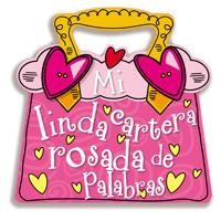Mi Linda Cartera Rosada de Palabras