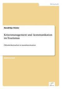Krisenmanagement Und -Kommunikation Im Tourismus