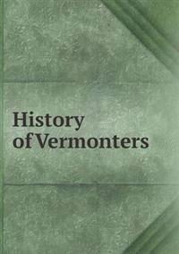 History of Vermonters