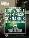 Description of Light-Vehicle Pre-Crash Scenarios for Safety Applications Based on Vehicle-To-Vehicle Communications