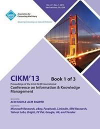 Cikm 13 Proceedings of the 22nd ACM International Conference on Information & Knowledge Management V1