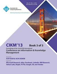 Cikm 13 Proceedings of the 22nd ACM International Conference on Information & Knowledge Management V3