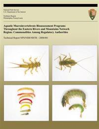 Aquatic Macroinvertebrate Bioassessment Programs Throughout the Eastern Rivers and Mountains Network Region: Commonalities Among Regulatory Authoritie