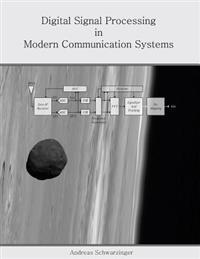 Digital Signal Processing in Modern Communication Systems