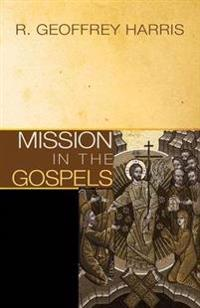 Mission in the Gospels