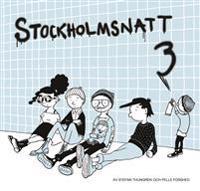 Stockholmsnatt Del 3