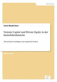 Venture Capital Und Private Equity in Der Immobilienbranche