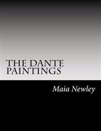 The Dante Paintings: (Including Marble Seas & Sturm and Drang)