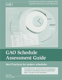 Gao Schedule Assessment Guide: Best Practices for Project Schedules