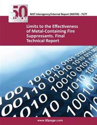 Limits to the Effectiveness of Metal-Containing Fire Suppressants. Final Technical Report (Nistir 7177)