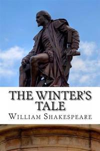 The Winter's Tale: A Play