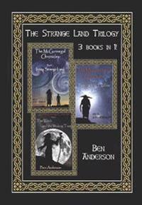 The Strange Land Trilogy: Books 1 - 3