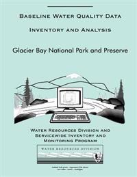 Baseline Water Quality Data Inventory and Analysis: Glacier Bay National Park and Preserve