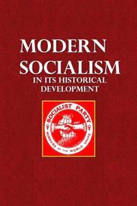 Modern Socialism: In Its Historical Development