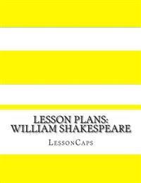 Lesson Plans: William Shakespeare