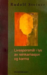 Livsspørsmål i lys av reinkarnasjon og karma