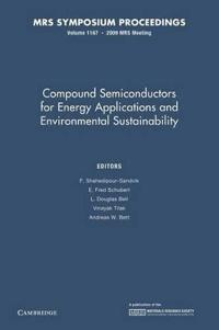 Compound Semiconductors for Energy Applications and Environmental Sustainability: Volume 1167