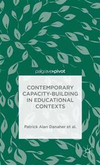 Contemporary Capacity-Building in Educational Contexts