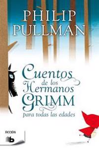 Cuentos de los Hermanos Grimm = Tales of the Brothers Grimm