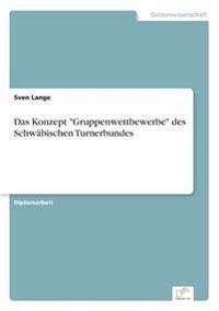 """Das Konzept """"Gruppenwettbewerbe"""" Des Schwabischen Turnerbundes"""