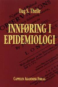 Innføring i epidemiologi - Dag S. Thelle | Ridgeroadrun.org