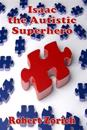 Isaac the Autistic Superhero