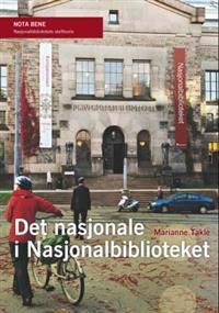 Det nasjonale i Nasjonalbiblioteket - Marianne Takle pdf epub