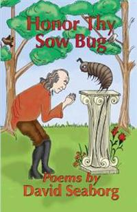 Honor Thy Sowbug