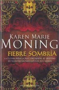 Fiebre Sombria = Shaded Fever