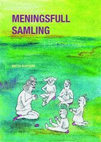 Meningsfull samling i förskolan