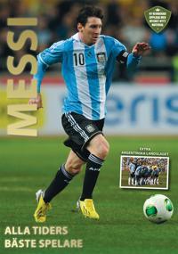 Messi : alla tiders bäste spelare