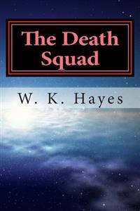 The Death Squad: The Team