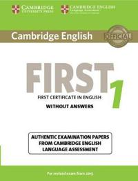 Cambridge English First 1 Without Answers
