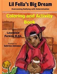 Lil' Fella's Big Dream Coloring and Activity Book