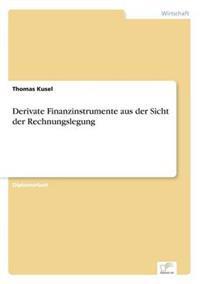 Derivate Finanzinstrumente Aus Der Sicht Der Rechnungslegung