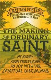Making of an Ordinary Saint