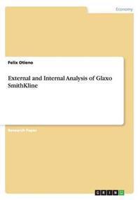 External and Internal Analysis of Glaxo Smithkline
