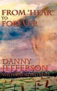 From 'Hear' to Forever
