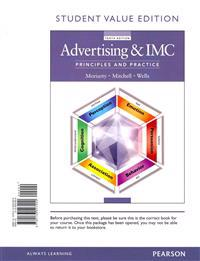 Advertising & IMC: Principles and Practice, Student Value Edition Plus 2014 Mymarketinglab with Pearson Etext -- Access Card Package