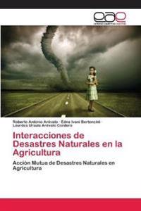 Interacciones de Desastres Naturales En La Agricultura