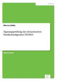 Eignungsprufung Des Dynamischen Partikelmegerates Teom(r)